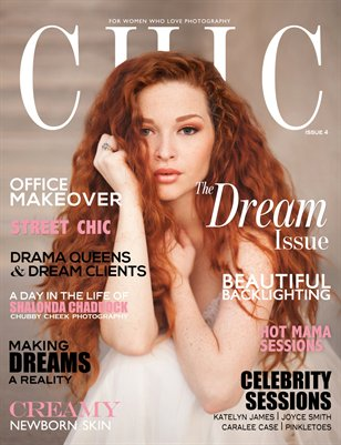 CHIC Magazine | Issue 4 | The Dream Issue