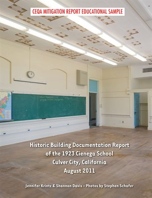 Historic Building Documentation for CEQA Mitigation by Stephen Schafer