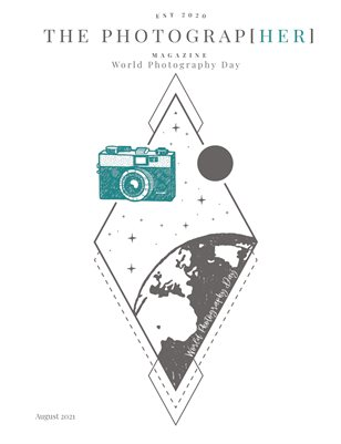 World Photography Day | Full Issue | August 2021