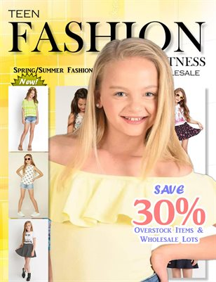 Teen Fashion & Fitness - Spring / Summer Issue