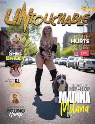 Untouchable Magazine- Issue 15 starring Growing up Hip-Hop's New York Madina Milana