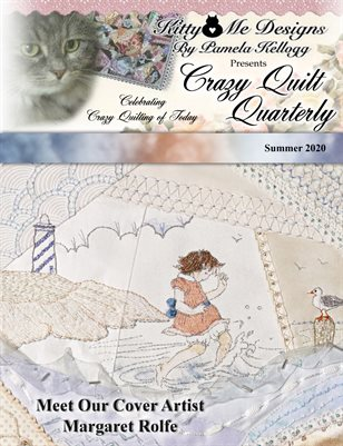 Crazy Quilt Quarterly Magazine Summer 2020