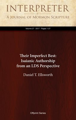Their Imperfect Best: Isaianic Authorship from an LDS Perspective
