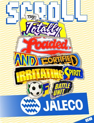 08: The Totally Loaded and Fortified Irritating Spirit of Battle Unit Jaleco