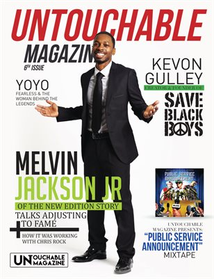 "Untouchable Magazine Issue 6 ""Adjusting To Fame"""
