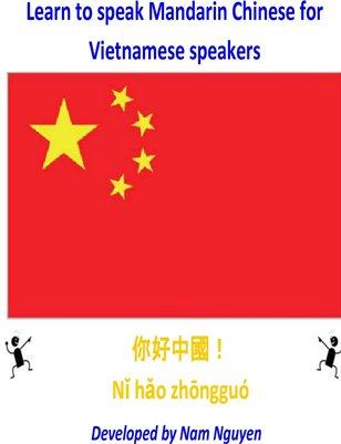 Learn to Speak Mandarin Chinese for Vietnamese Speakers