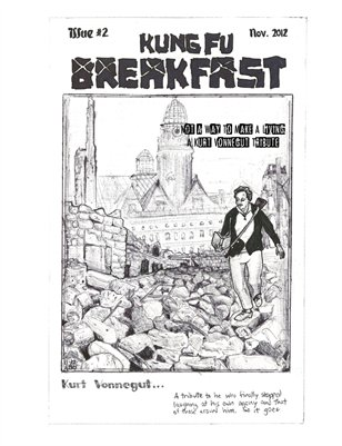 Kung Fu Breakfast Issue #2: Not A Way To Make A Living - A Kurt Vonnegut Tribute