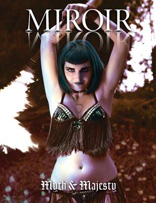 MIROIR MAGAZINE • Myth & Majesty • Natasha Gris