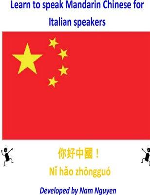 Learn to Speak Mandarin Chinese for Italian Speakers