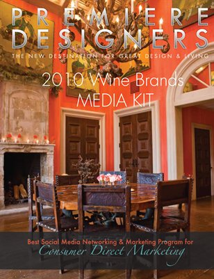 Premiere Designers Magazine 2010 Media Kit Wine Brands