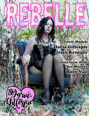 Rebelle Magazine Lingerie Issue (Daria Gillespie Cover)
