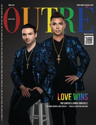 """OUTRÉ Mag - PRIDE MONTH SPECIAL ISSUE """"LOVE WINS"""""""