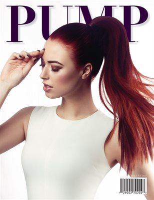 PUMP Magazine - The Hair Edition - Vol. 1