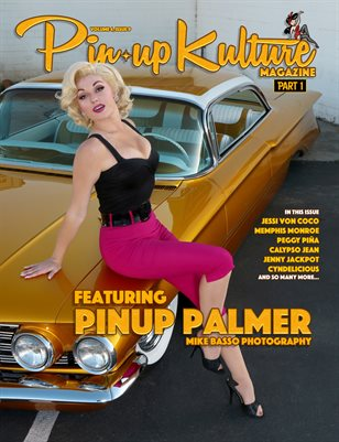 Pinup Kulture Magazine Volume 4, Issue 9 Part 1