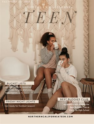 Northern California Teen Magazine Issue 01/Fall + Winter 2019