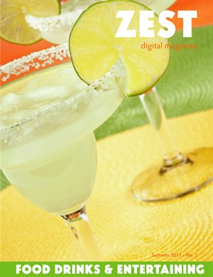 ZEST: Food, Drinks & Entertaining - Summer 2011