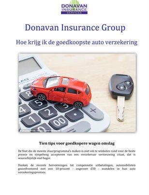 Donavan Insurance Group: Hoe krijg ik de goedkoopste auto verzekering
