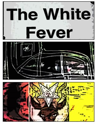 The White Fever