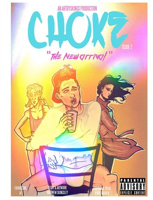 "CHOKE Issue 2 ""The New Arrival"""