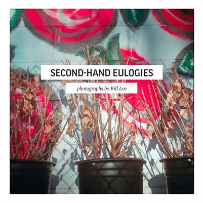 Second-Hand Eulogies