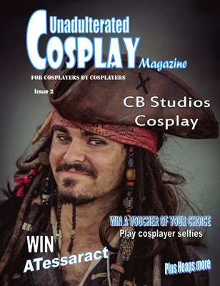 Issue 2 Unadulterated Cosplay magazine