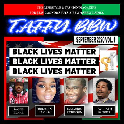 Taffy BBW Magazine Black Lives Matter Memorial & Vote Special Issue