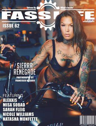 FASS LYFE ISSUE 62 FT. SIERRA RENEGADE