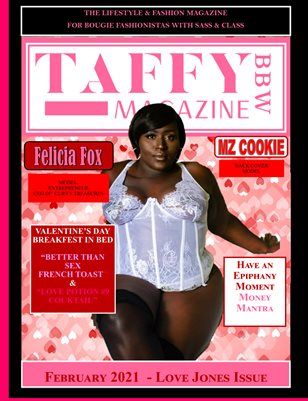 Taffy BBW Magazine - February 2021 Love Jones Issue