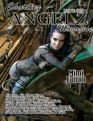 Charliez Angelz Magazine Issue #19 - Mimi Fulton