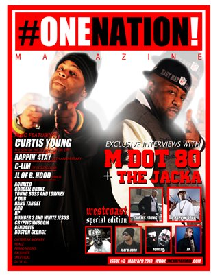 #OneNation! Magazine - Issue #3 WESTCOAST SPECIAL  Mar/Apr 2013