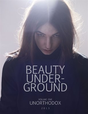 Beauty Underground Volume One - Unorthodox 2013