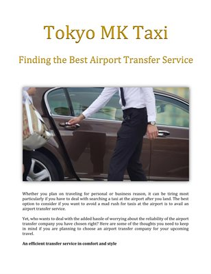 Tokyo MK Taxi: Finding the Best Airport Transfer Service