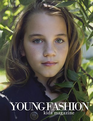 Young Fashion Kids Magazine | Issue 6