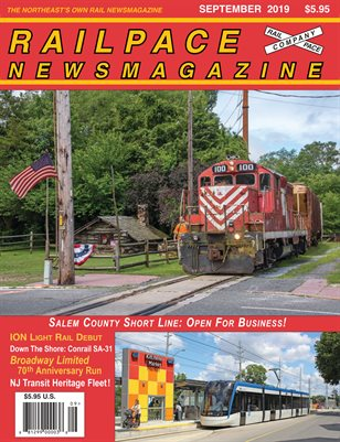 SEPTEMBER 2019 Railpace Newsmagazine