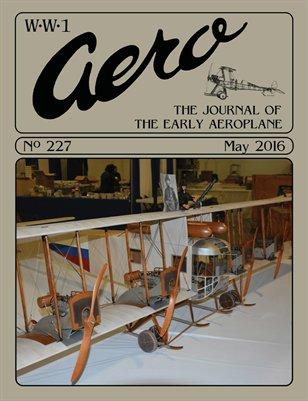 WW1 Aero #227 - May 2016