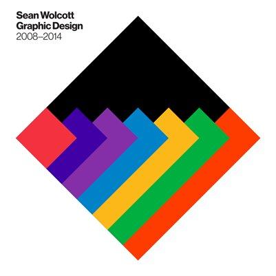 Sean Wolcott: Graphic Design 2008–2014