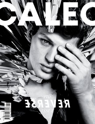 CALEO MAGAZINE The Reverse Issue feat. Sebastian Sauvé
