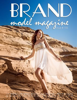 Brand Model Magazine  Issue # 105