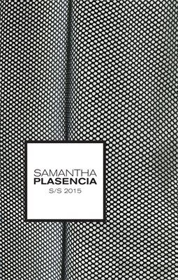 S/S 2015 Samantha Plasencia Lookbook