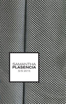 S/S 2015 Samantha Plasencia Lookbook