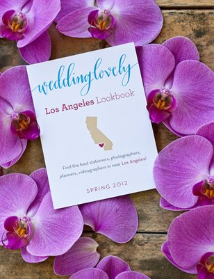 Los Angeles WeddingLovely Lookbook, Spring 2012