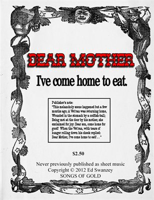 Dear Mother, I've Come Home to Eat