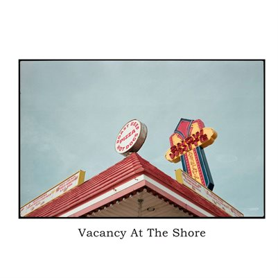 Vacancy At The Shore