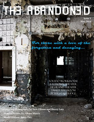 The Abandoned - May 2014 Issue #1