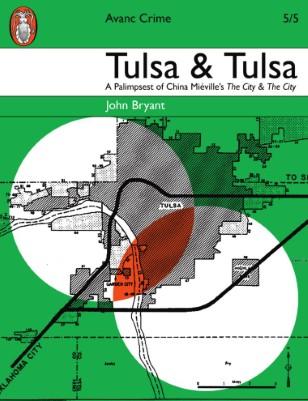 Tulsa & Tulsa: A Palimpsest of China Miéville's novel The City & The City
