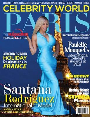 CELEBRITY WORLD PARIS INTERNATIONAL MAGAZINE  June 2021
