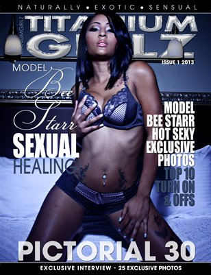 MODEL BEE STARR TITANIUMGIRLZ PICTORIAL 30! PRINT & DIGITAL ISSUE!