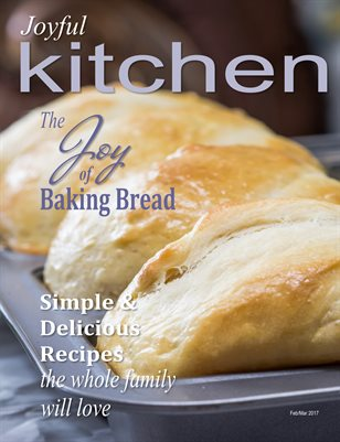 Joyful Kitchen Feb/Mar 2017