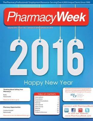 Pharmacy Week, Volume XXV - Issue 1 & 2 - January 3, 2016 - January 16, 2016