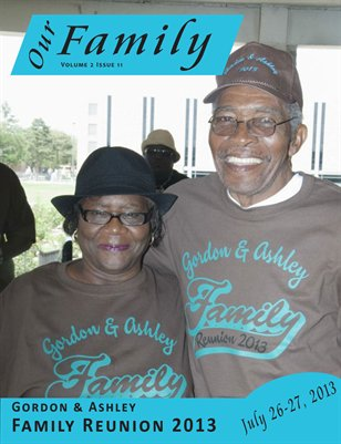 Volume 2 Issue 11 - Gordon Ashley Family Reunion 2013